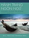 HÀNH TRANG NGÔN NG?: LANGUAGE LUGGAGE FOR VIETNAM: A First-Year Language Course