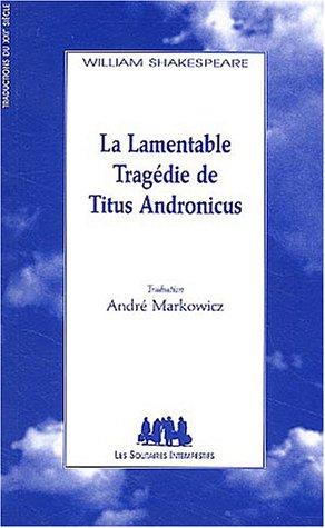 La Lamentable Tragédie de Titus Andronicus
