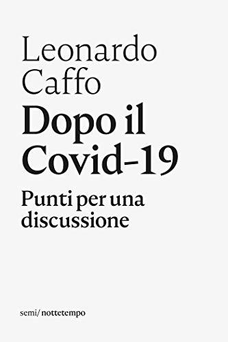 Dopo il Covid-19: Punti per una discussione (Semi)