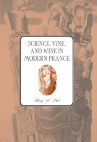 Science, Vine and Wine in Modern France
