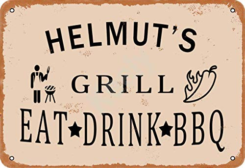 Keely Helmut'S Grill Eat Drink BBQ Metall Vintage Blechschild Wanddekoration 12x8 Zoll für Café, Bar, Restaurant, Pubs, Männerhöhle, Dekorativ