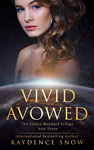 Vivid Avowed (The Evelyn Maynard Trilogy Book 3)