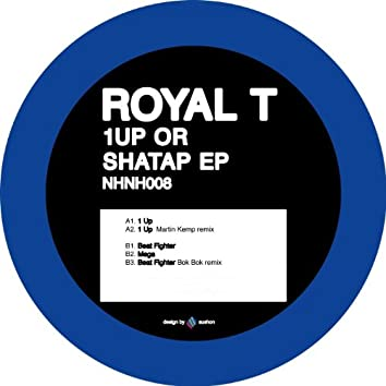 1Up Or Shatap EP (feat. Martin Kemp, Rocks, J Beatz, Bok Bok & Silencer)
