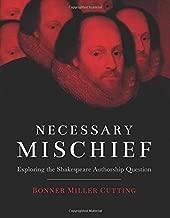 Necessary Mischief: Exploring the Shakespeare Authorship Question