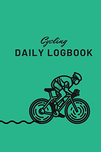 Cycling Daily LogBook: A daily training tracker for cyclists, beginners or professionals.