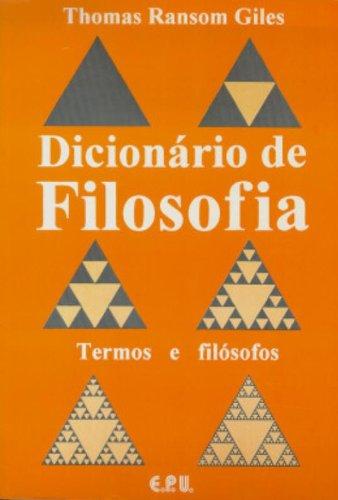 Dicionário de Filosofia. Termos e Filósofos