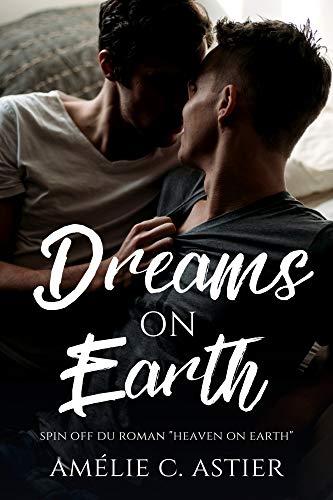 Dreams On Earth - Spin Off de Amélie C. Astier 41ZPS3Ed6nL