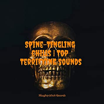 Spine-tingling Chills: Top Terrifying Sounds