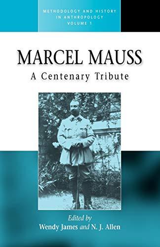 Marcel Mauss: A Centenary Tribute: 1