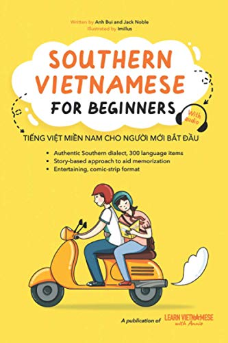 Compare Textbook Prices for Southern Vietnamese for beginners  ISBN 9798664093407 by Bui, Anh,Noble, Jack,Nguyen, Imillus