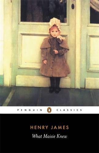 Download What Maisie Knew (Penguin Classics) 0140432485