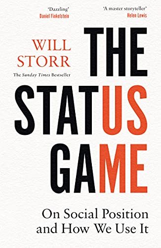 The Status Game: On Social Position and How We Use It (English Edition)