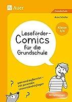 Lesefoerder-Comics fuer die Grundschule - Klasse 3/4: spannend aufbereitet - mit passenden Leseverstaendnisfragen