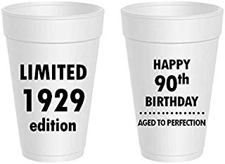 Happy 90th Birthday Styrofoam Cups - Limited 1929 Edition, Aged To Perfection