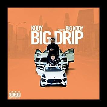 Big Drip (feat. Big Kody)