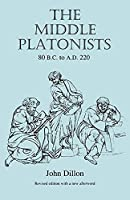 The Middle Platonists: 80 B.C. to A.D. 220