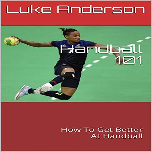Handball 101 audiobook cover art