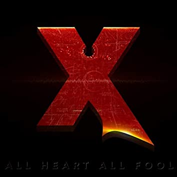 All Heart All Fool
