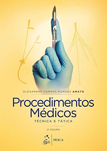 Procedimentos Médicos - Técnica e Tática