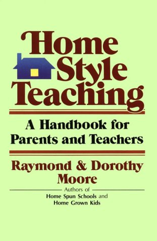 Home Style Teaching A Handbook For Parents And Teachers