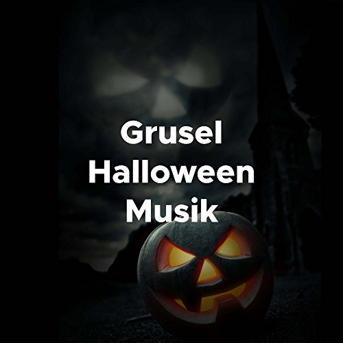Grusel Halloween Musik