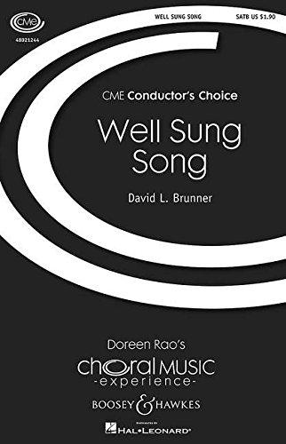 Brunner, David: Well Sung Song gemischter Chor (SATB) und Klavier