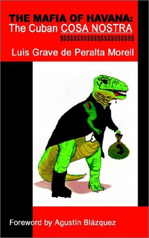 The Mafia of Havana: The Cuban Cosa Nostra