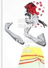 Deborah Roberts: The Evolution of Mimi