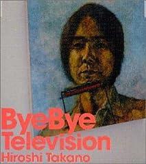 Bye Bye Television