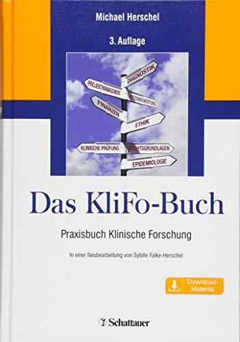 Das KliFo Buch: Praxisbuch Klinische Forschung