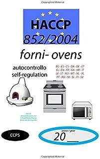 Forni - Ovens (CCP5): 852/2004 - HACCP documento di autocontrollo - self-regulation document (CCP5) (852/2004 HACCP)