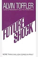 Future Shock by Toffler, Alvin (1999) School & Library Binding School & Library Binding