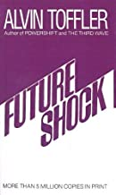 Future Shock by Toffler, Alvin (1999) School & Library Binding