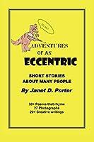 Adventures of an Eccentric: A Series of Short Stories