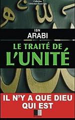 Le Traité de l'Unité d'Ibn Arabi
