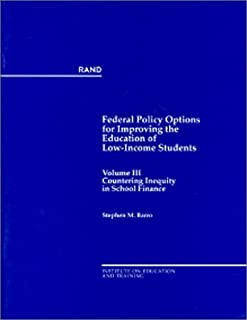 Federal Policy Options for Improving the Education of Low-Income Students: Findings and Recommendations