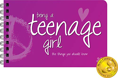 Being a Teenage Girl: Things Pre-Teen and Early Teenage Girls Should Know - * Mom's Choice Award *