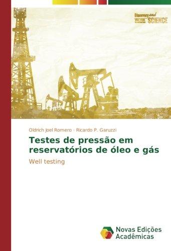 Testes de pressão em reservatórios de óleo e gás