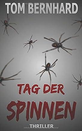 Tag der Spinnen (Spinnen-Thriller)