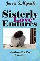 Sisterly Love Endures