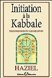 Initiation à la Kabbale - Transmission du savoir divin