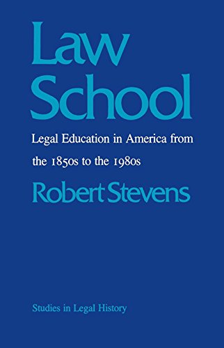 Compare Textbook Prices for Law School: Legal Education in America from the 1850s to the 1980s Studies in Legal History  ISBN 9780807841754 by Stevens, Robert