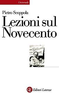 Lezioni sul Novecento (Universale Laterza Vol. 908)