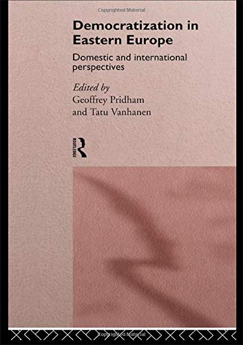 Democratization in Eastern Europe: Domestic and International Perspectives : Workshop : Papers