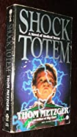 Shock Totem (Onyx) 0451402197 Book Cover