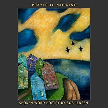 Prayer to Morning