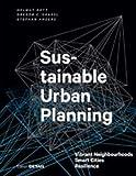 Sustainable Urban Planning: Vibrant Neighbourhoods ? Smart Cities ? Resilience (DETAIL Special) - Helmut Bott