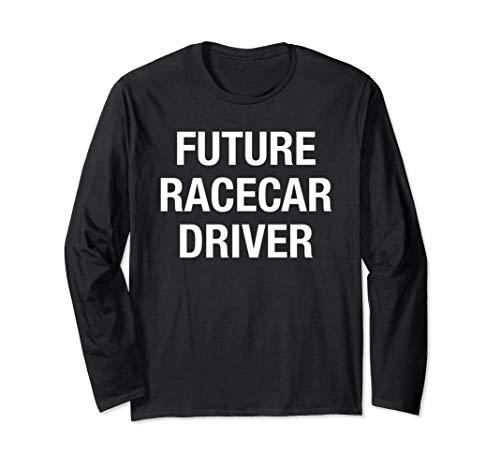 Future Racecar Driver - Muscle Car Tuner Stock Car Drag Race Langarmshirt