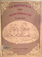 The Smartest Bear and His Brother Oliver