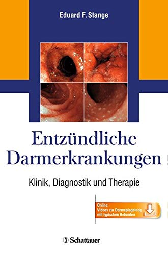 Entzündliche Darmerkrankungen: Klinik, Diagnostik und Therapie